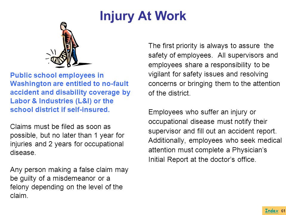 Injury At Work The first priority is always to assure the