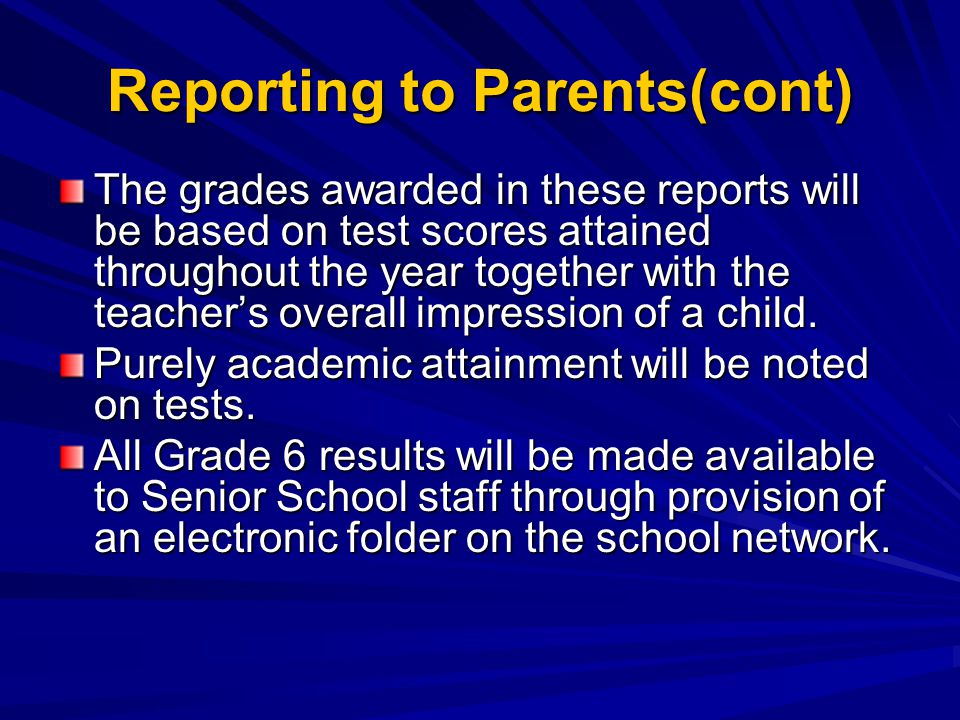 Reporting to Parents(cont)