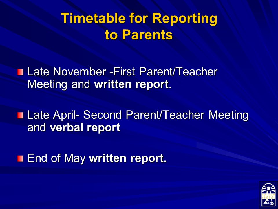 Timetable for Reporting to Parents