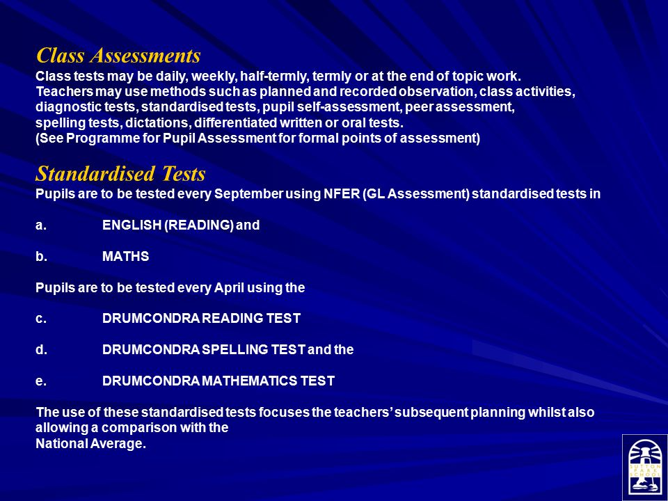 Class Assessments Standardised Tests