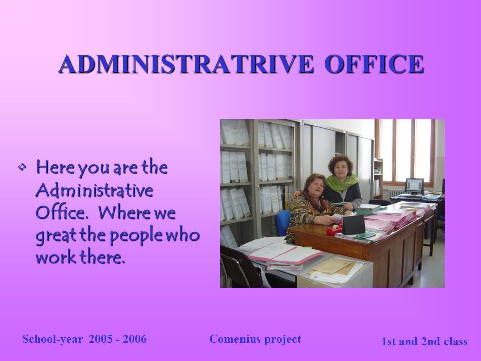 ADMINISTRATRIVE OFFICE