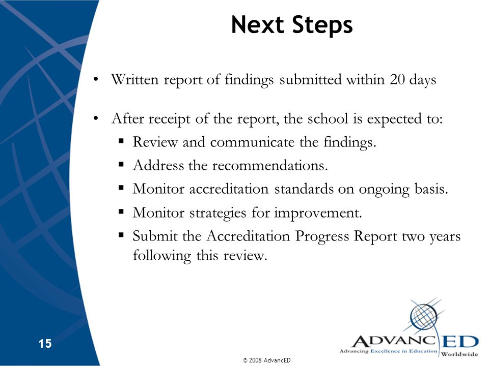 Next Steps Written report of findings submitted within 20 days