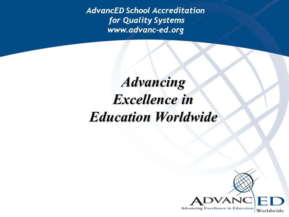 Advancing Excellence in Education Worldwide
