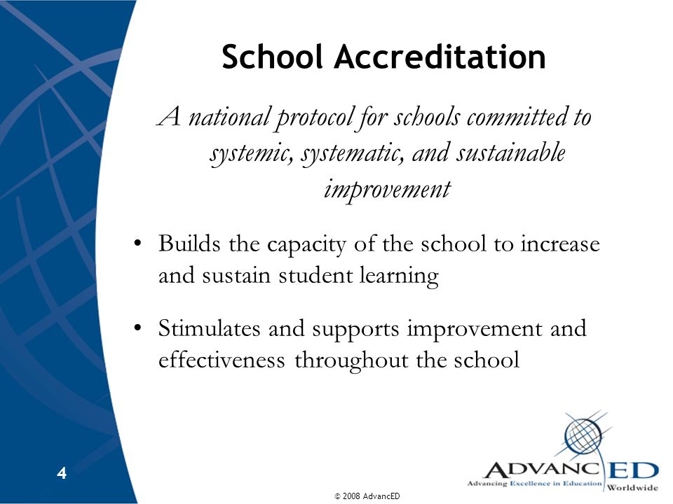 School Accreditation A national protocol for schools committed to systemic, systematic, and sustainable improvement.