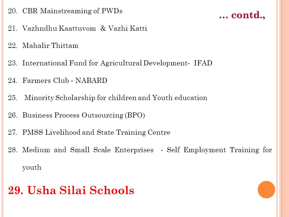 Usha Silai Schools … contd., CBR Mainstreaming of PWDs