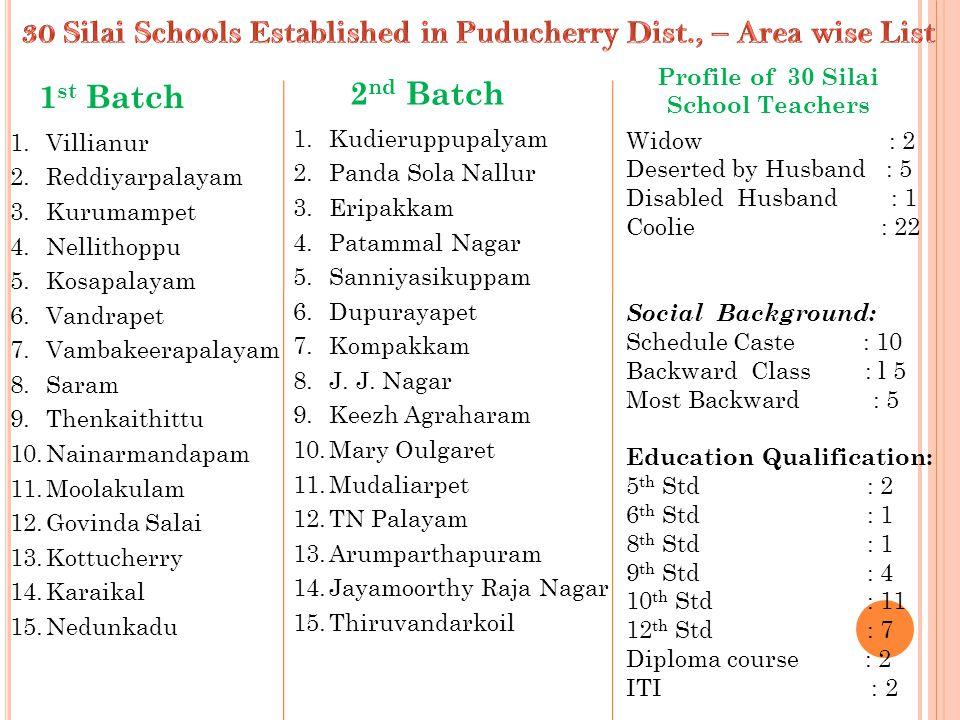 30 Silai Schools Established in Puducherry Dist., – Area wise List