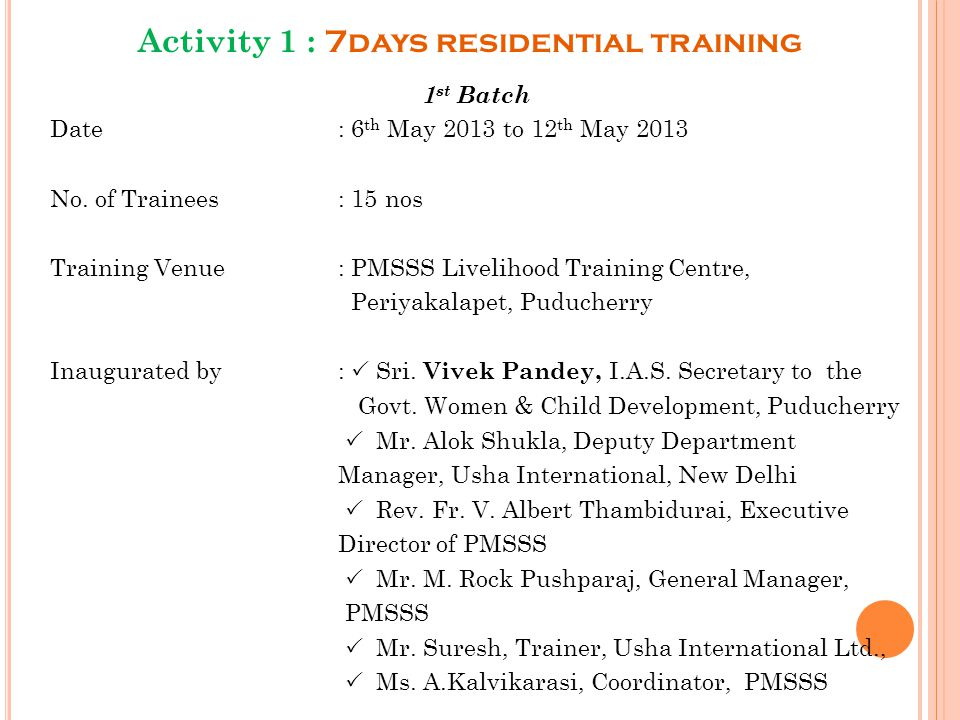 Activity 1 : 7days residential training