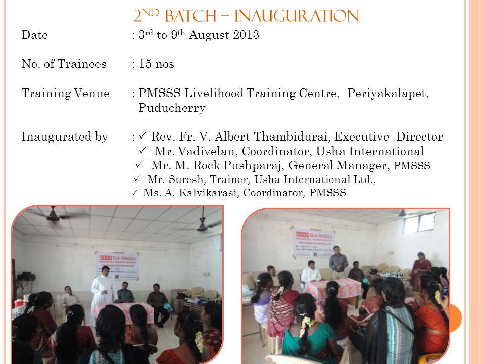 2nd Batch – Inauguration