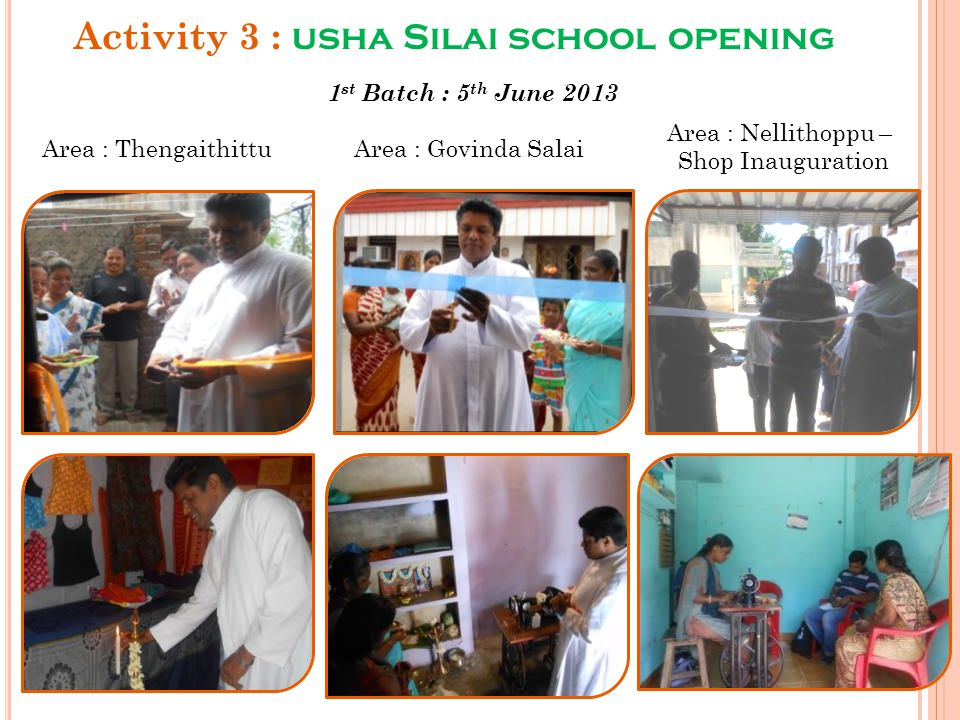 Activity 3 : usha Silai school opening