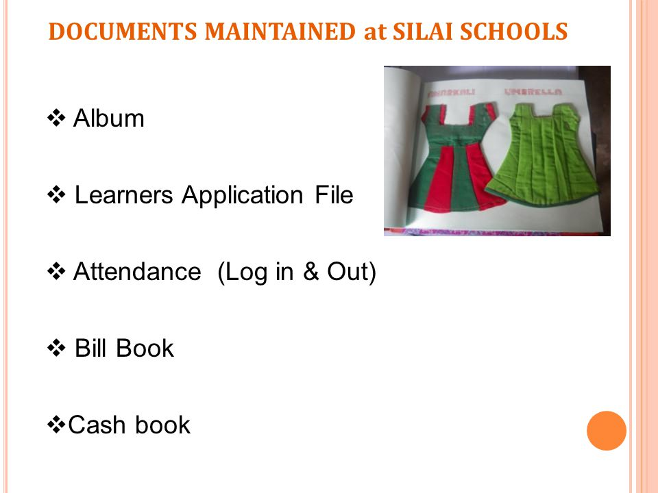 DOCUMENTS MAINTAINED at SILAI SCHOOLS