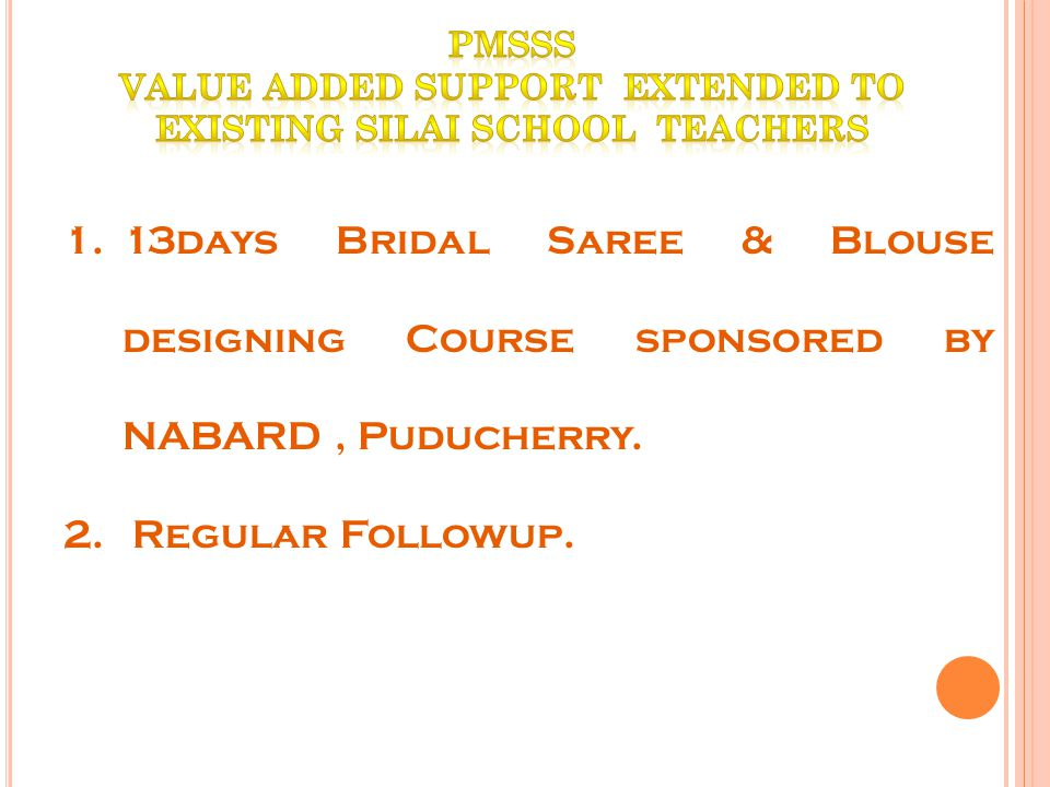 Value Added Support Extended to Existing Silai School Teachers