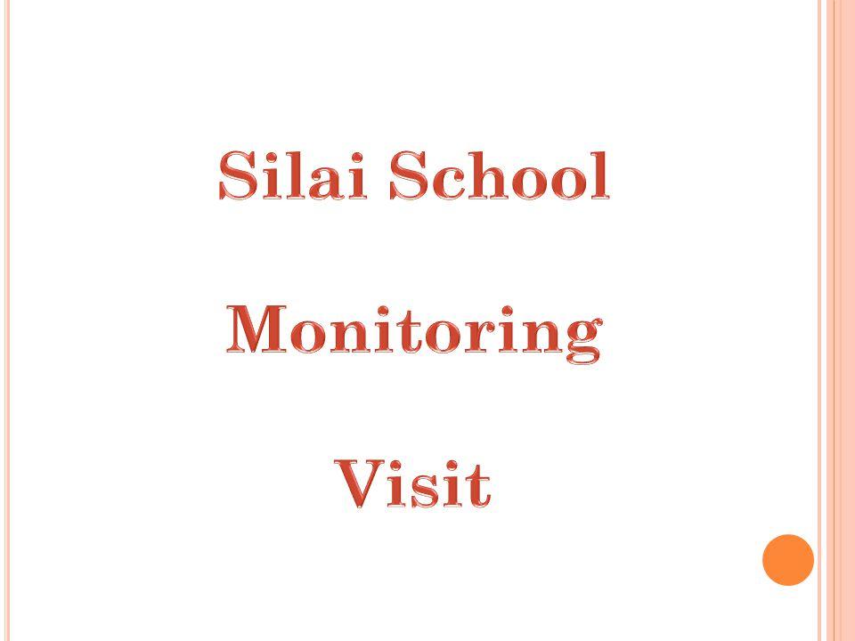 Silai School Monitoring