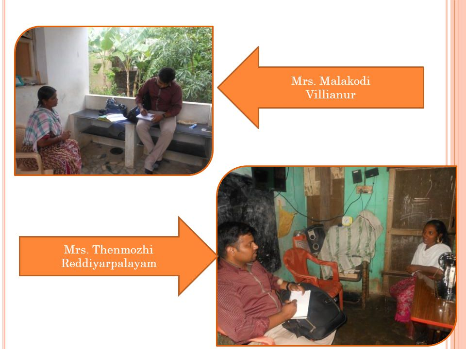 Mrs. Malakodi Villianur Mrs. Thenmozhi Reddiyarpalayam