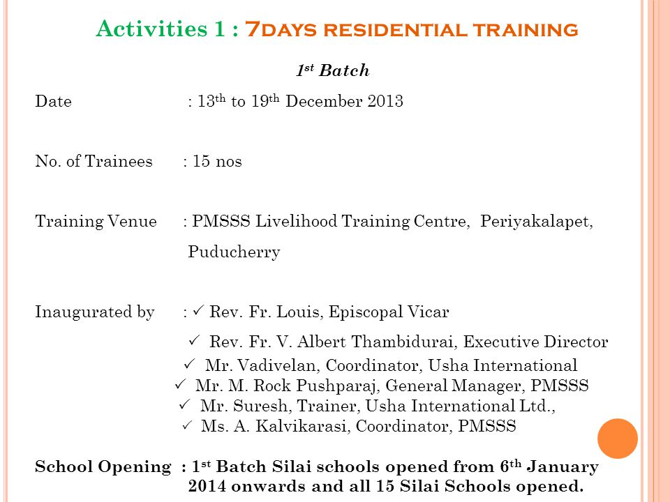 Activities 1 : 7days residential training