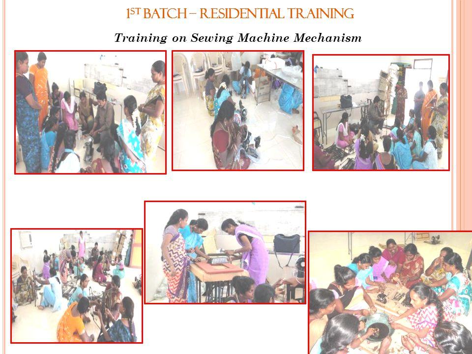 1st Batch – Residential Training Training on Sewing Machine Mechanism