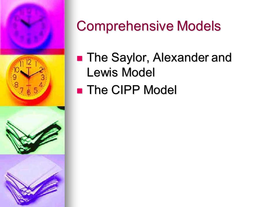 Comprehensive Models The Saylor, Alexander and Lewis Model