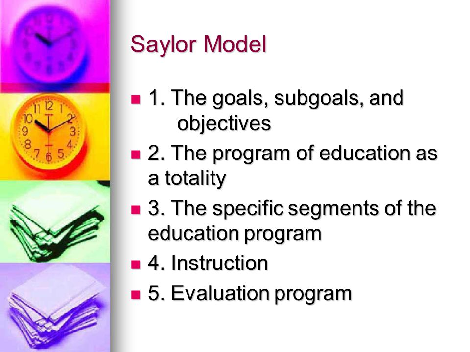 Saylor Model 1. The goals, subgoals, and objectives
