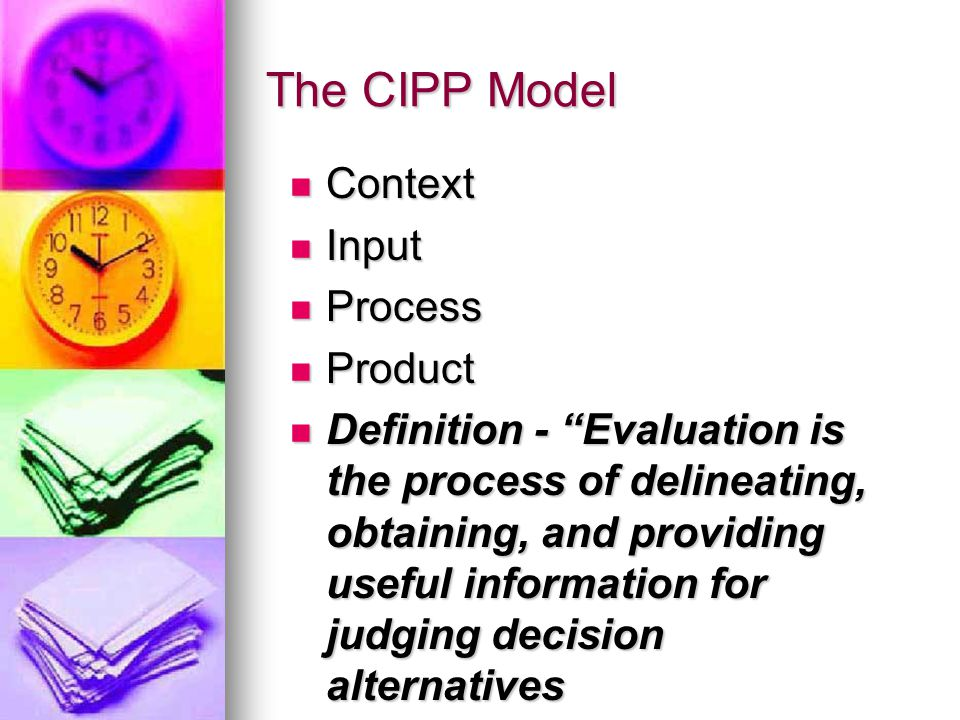 The CIPP Model Context Input Process Product