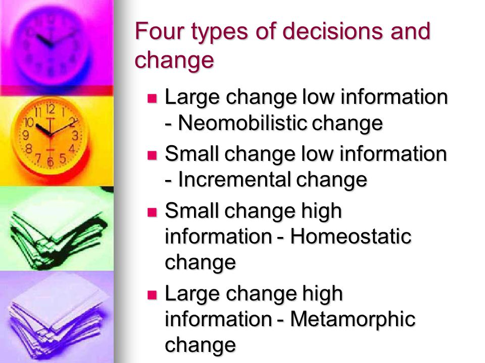 Four types of decisions and change