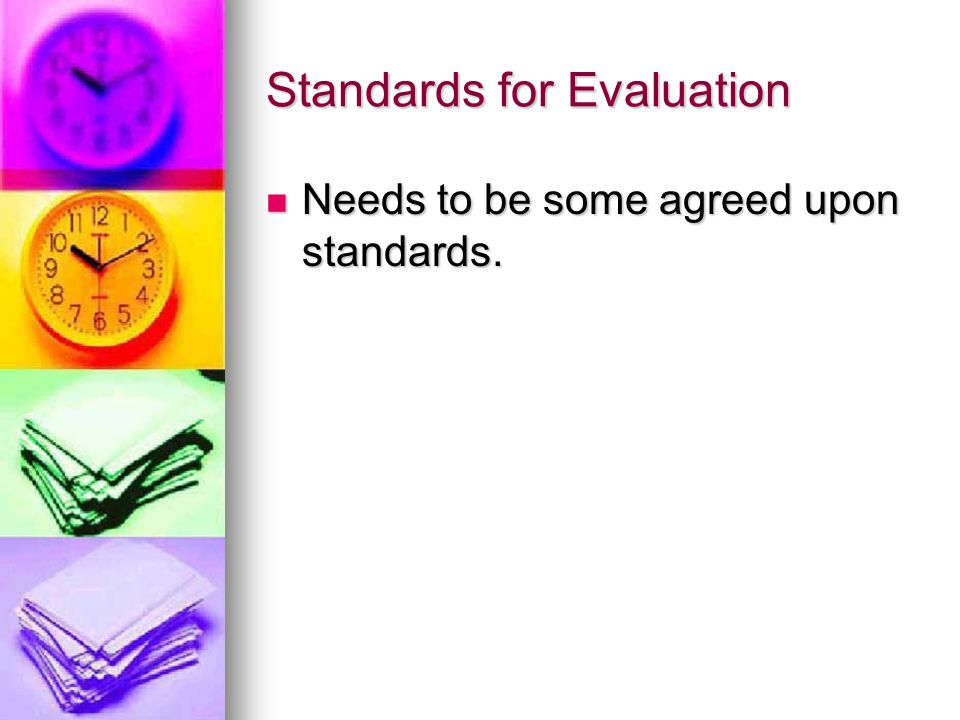 Standards for Evaluation