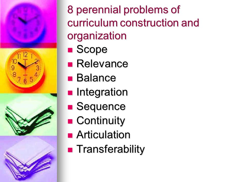 8 perennial problems of curriculum construction and organization