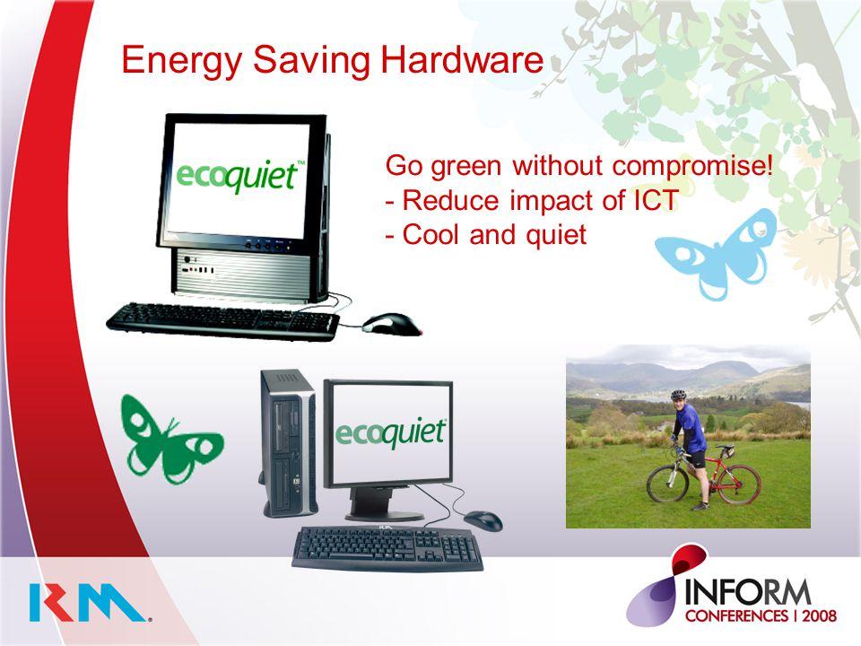 Energy Saving Hardware