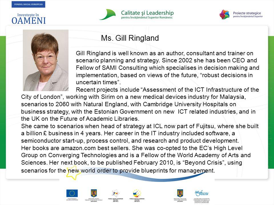 Ms. Gill Ringland