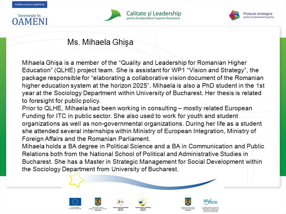 Ms. Mihaela Ghişa