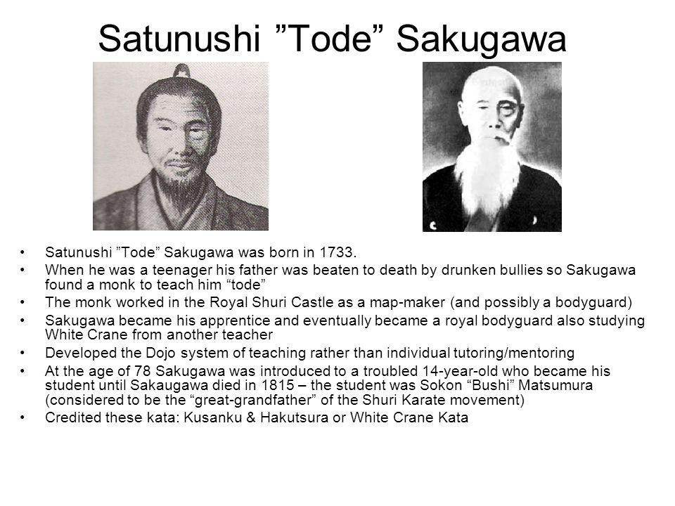 Satunushi Tode Sakugawa