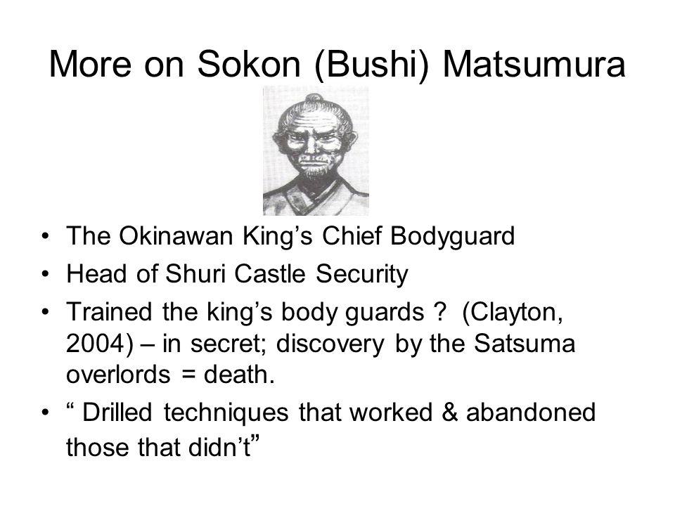 More on Sokon (Bushi) Matsumura