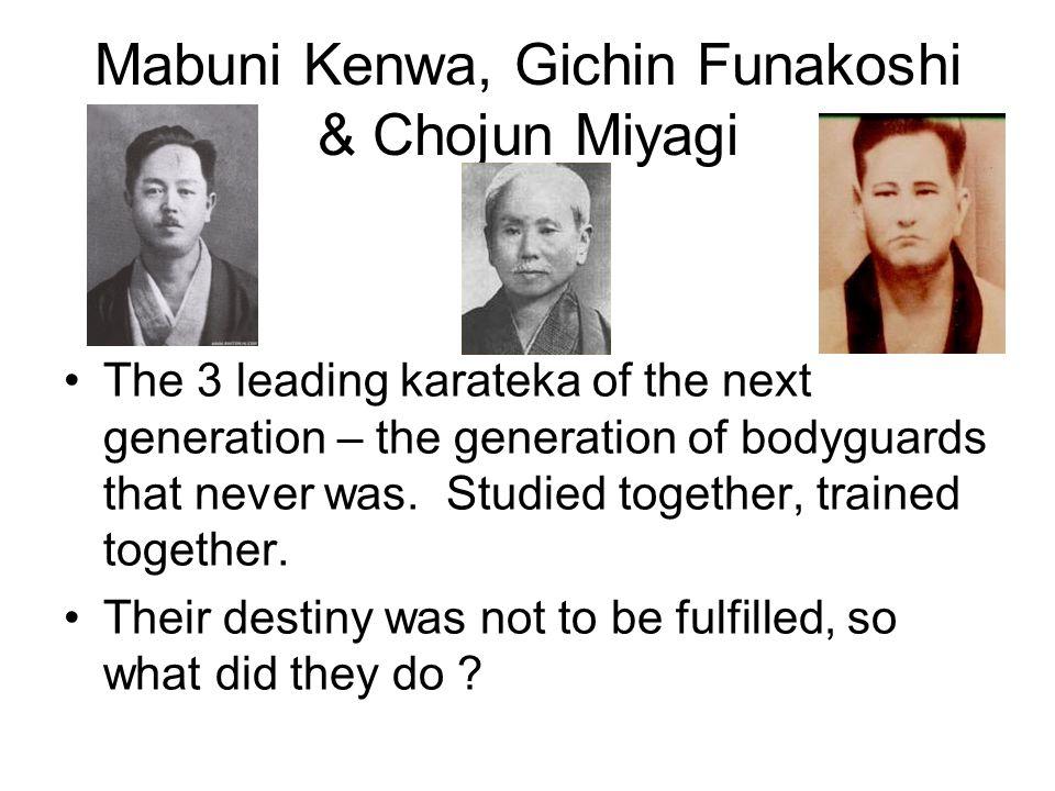 Mabuni Kenwa, Gichin Funakoshi & Chojun Miyagi