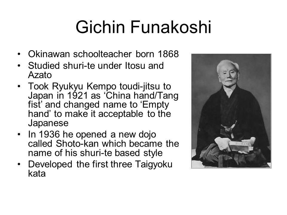 Gichin Funakoshi Okinawan schoolteacher born 1868