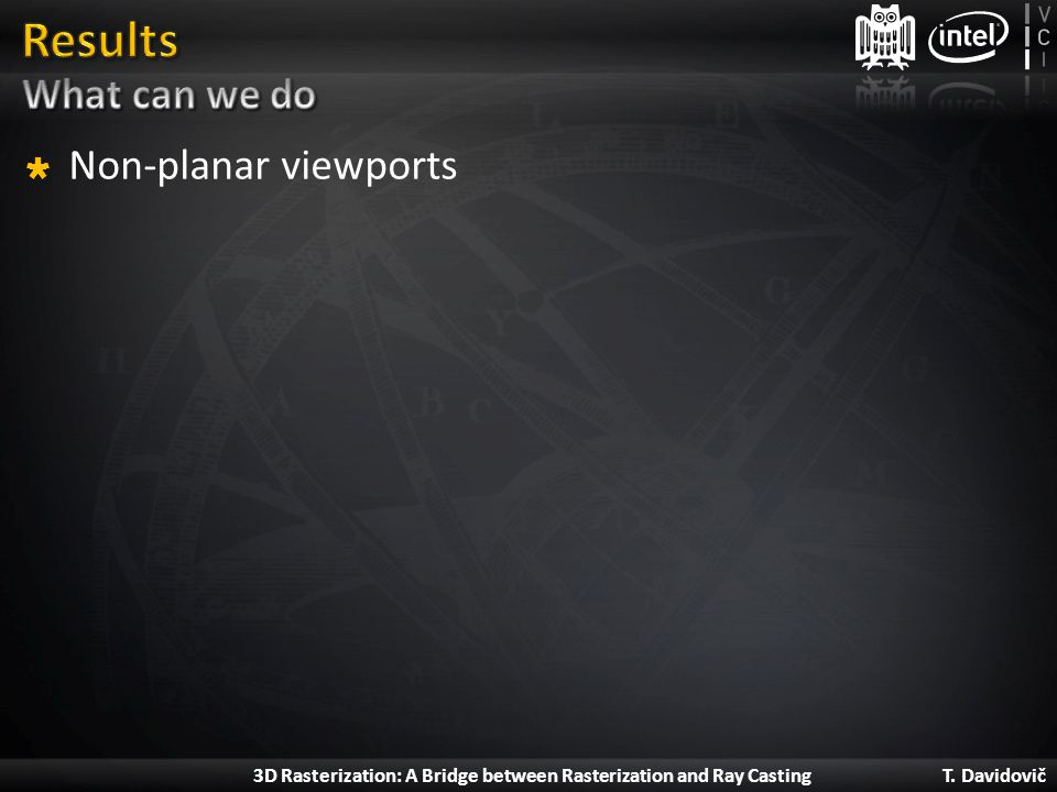 Results What can we do Non-planar viewports