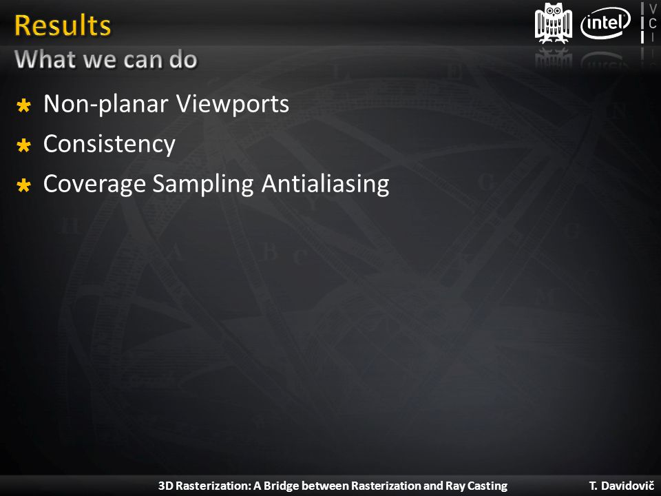 Results What we can do Non-planar Viewports Consistency