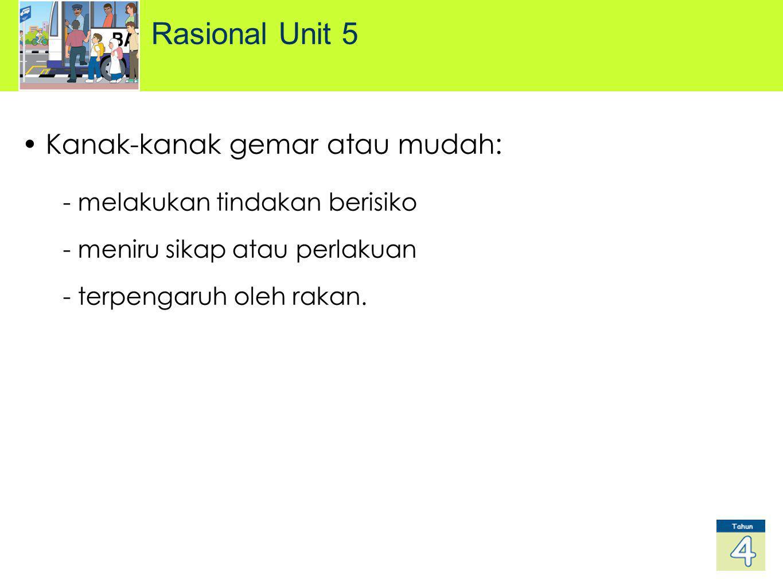 Rasional Unit 5 Kanak-kanak gemar atau mudah: