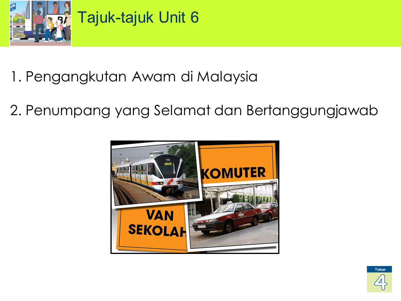 Tajuk-tajuk Unit 6 Pengangkutan Awam di Malaysia