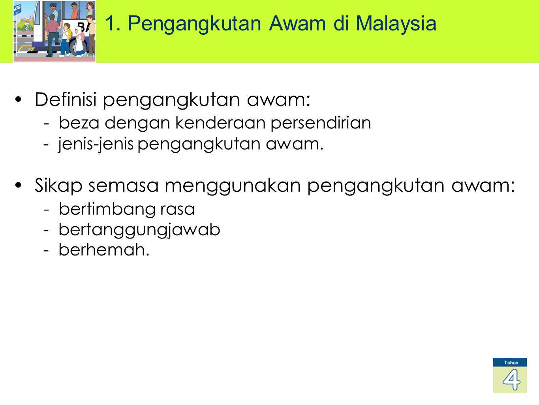 1. Pengangkutan Awam di Malaysia