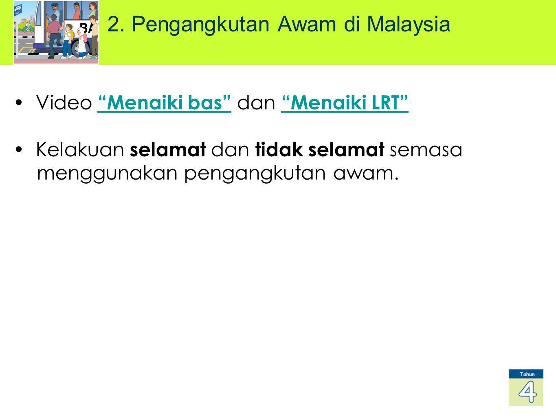 2. Pengangkutan Awam di Malaysia