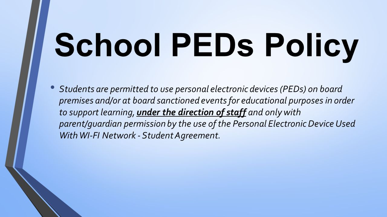 School PEDs Policy