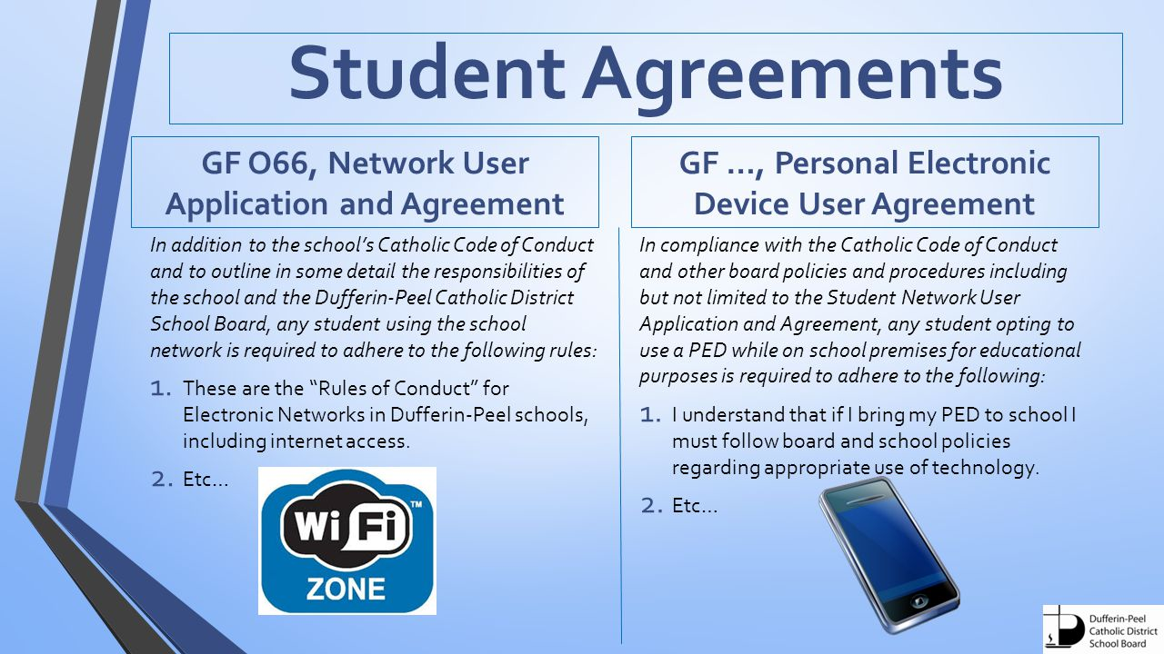 Student Agreements GF O66, Network User Application and Agreement