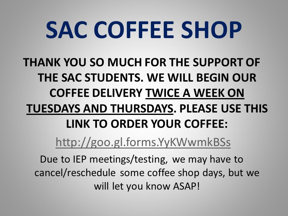 SAC COFFEE SHOP