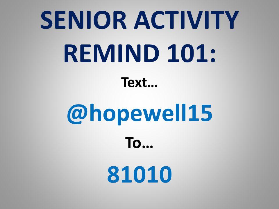 SENIOR ACTIVITY REMIND 101: