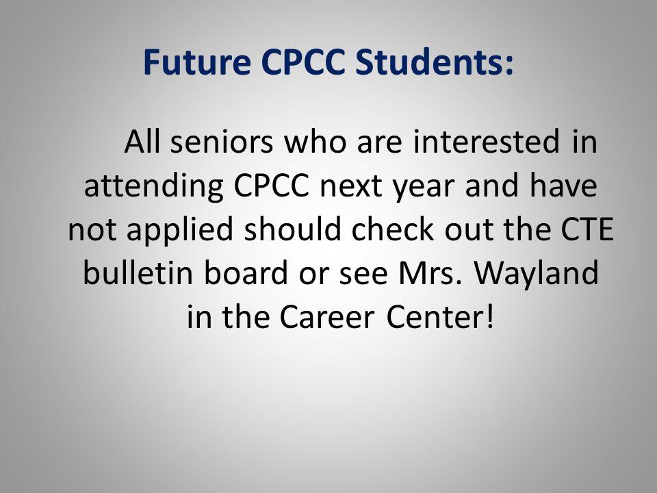 Future CPCC Students: