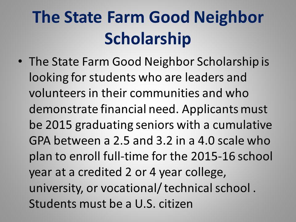 The State Farm Good Neighbor Scholarship