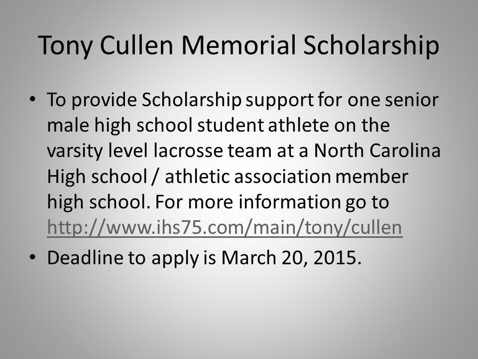 Tony Cullen Memorial Scholarship