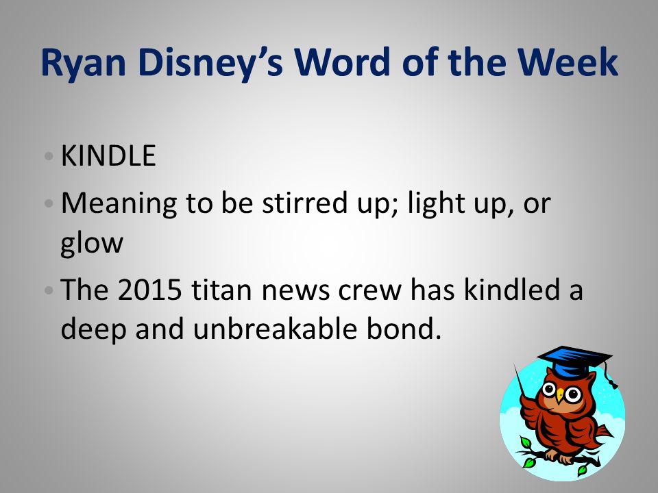 Ryan Disney's Word of the Week