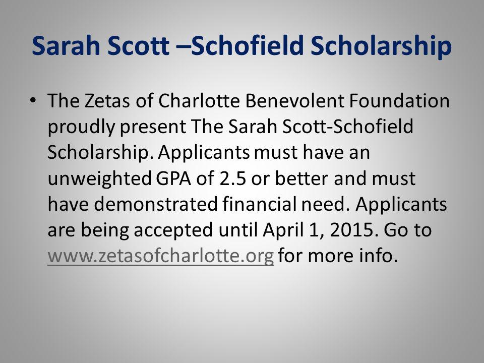 Sarah Scott –Schofield Scholarship