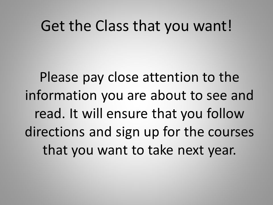 Get the Class that you want!