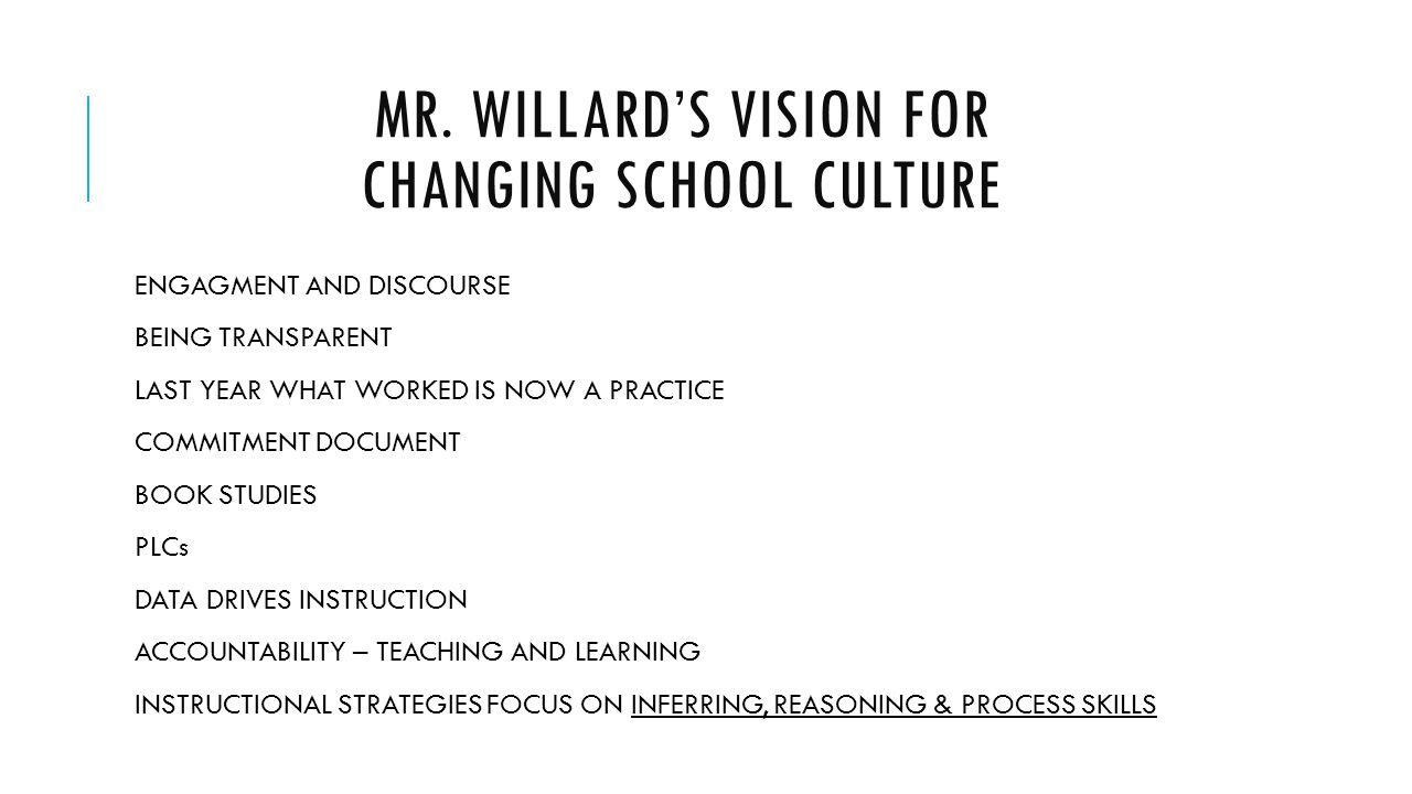 Mr. Willard's vision for changing school culture