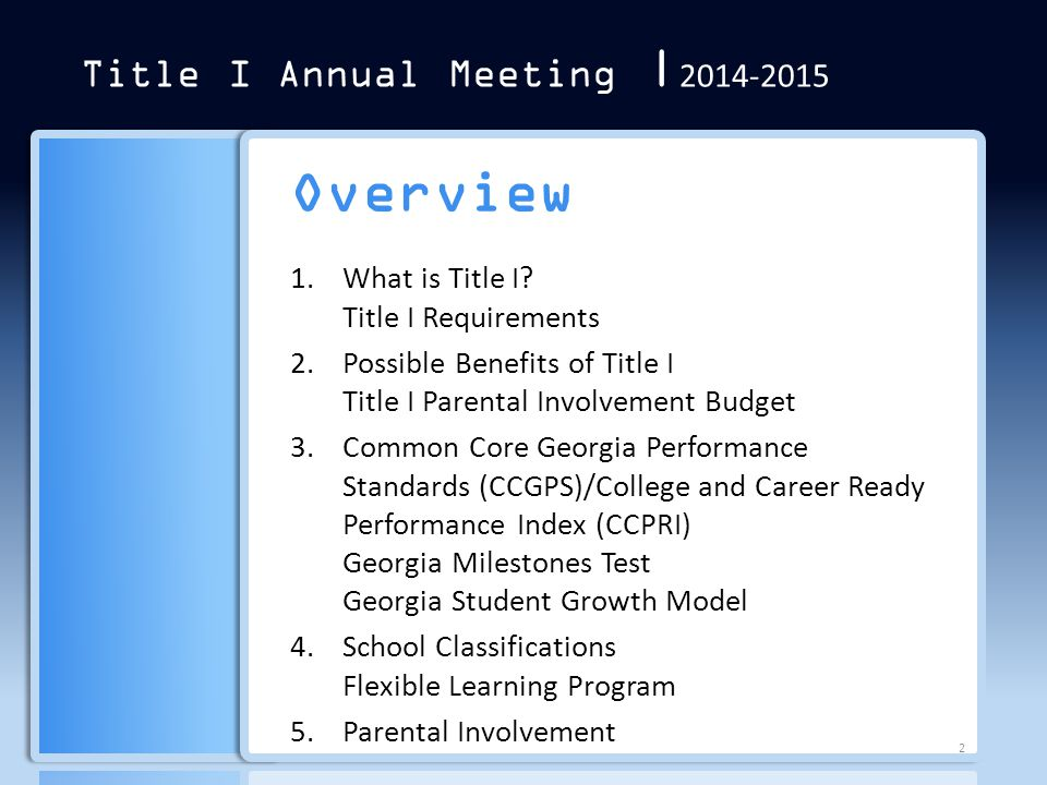 Overview Title I Annual Meeting  2014-2015